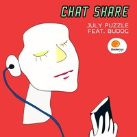 Chat Share — July Puzzle, Budog