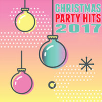 Christmas Party Hits 2017 — сборник