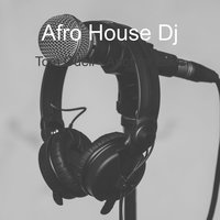 Another Love — Afro House Dj