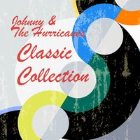 Classic Collection — Johnny and The Hurricanes