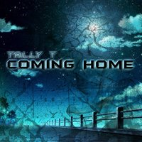 Coming Home — Tally T