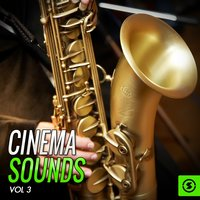 Cinema Sounds, Vol. 3 — сборник