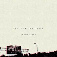 Sixteen Records, Vol. 1 — сборник