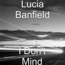 I Don't Mind — Lucia Banfield