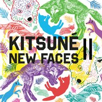 Kitsuné New Faces II — сборник