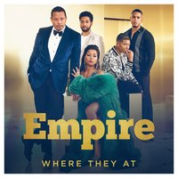 Where They At — Yazz, Empire Cast