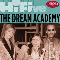 Rhino Hi-Five: The Dream Academy — Dream Academy
