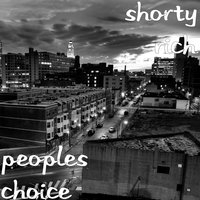 Peoples Choice — Shorty Rich