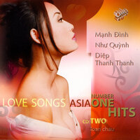 Asia Number One Hits Love Songs 2 — Nhu Quynh, Manh Dinh, Diep Thanh Thanh