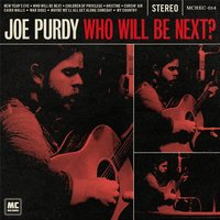 Who Will Be Next? — Joe Purdy