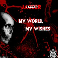 My World, My Wishes — Jagger