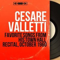 Favorite Songs from His Town Hall Recital, October 1960 — Cesare Valletti, Giovanni Paisiello