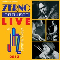 Live at Varna Summer Jazz 2013 — Zerno Project