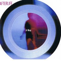A Way — Afterlife, Steve Miller