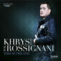 This Is the Day — Khrys, Pol Rossignani