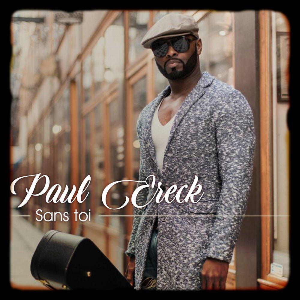 Paul Ereck - Sans toi  M1000x1000