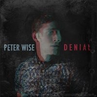 Denial — Peter Wise