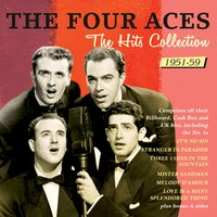 The Hits Collection 1951-59 — The Four Aces
