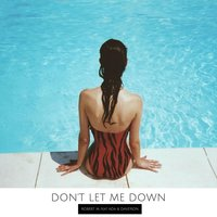 Don't Let Me Down — Robert M