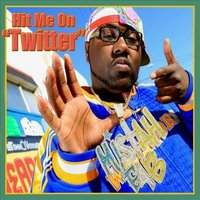 Hit Me On Twitter - Single — Mistah F.A.B.