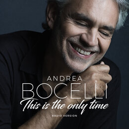 Amo Soltanto Te / This Is The Only Time — Andrea Bocelli, Ed Sheeran