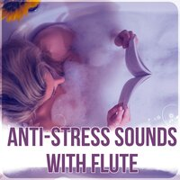 Anti-Stress Sounds with Flute -  Calm Background Music for Homework, Calm Flute Sounds, Brain Power, Relaxing Music — Daily Relax Universe
