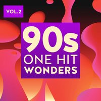 90s One Hit Wonders, Vol. 2 — сборник