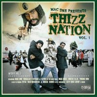 Thizz Nation, Vol. 1 (Mac Dre Presents) — сборник
