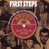 First Steps: First Recordings From The Creators Of Modern Jazz — сборник