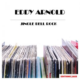 Jingle Bell Rock — Eddy Arnold