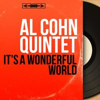 It's a Wonderful World — Zoot Sims, Al Cohn Quintet