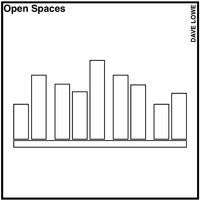 Open Spaces — Dave Lowe