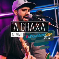 A Graxa no #showlivreday — A Graxa