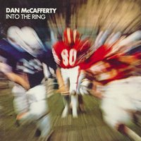 Into the Ring — Dan McCafferty