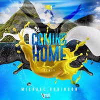Coming Home — Michael Robinson