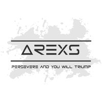 Persevere and You Will Triumph — Arexs