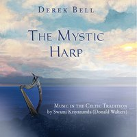 The Mystic Harp: Music in the Celtic Tradition — Derek Bell