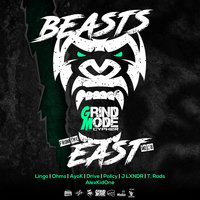 Beasts from the East, Vol. 8 — Drive, Lingo, OHMS, Policy, T. Rads, Ayok