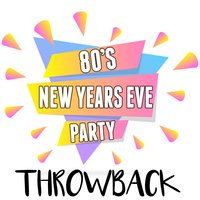 80's New Years Eve Party Throwback — сборник