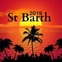 St Barth 2019 - New Age Music Collection for Spa Treatments — Joshua Monite
