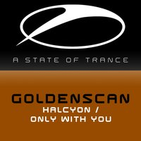 Halcyon / Only With You — Goldenscan
