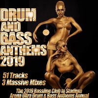 Drum and Bass Anthems 2019 - Bassline Club to Stadium Arena Ultra Drum & Bass Annual — сборник