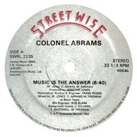 Music Is the Answer — Colonel Abrams