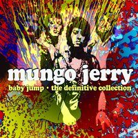 Baby Jump - The Definitive Collection — Mungo Jerry