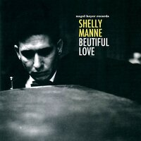 Beautiful Love — Shelly Manne