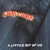 Last Kiss — Chas & Dave