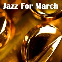 Jazz For March — сборник