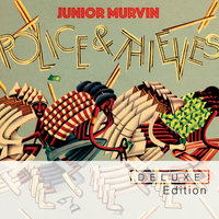 Police And Thieves — Junior Murvin