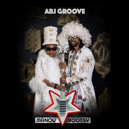 Abj Groove — Bootsy Collins, Manou Gallo