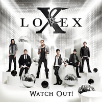 Watch Out! — Lovex